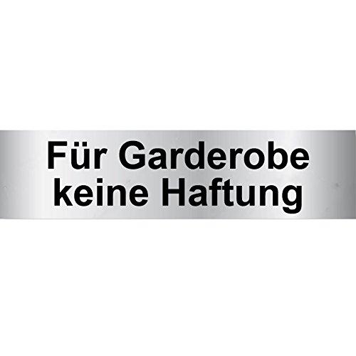 """Türschild PVC Hinweisschild """"Für Garderobe keine Haftung"""" 160mm x 40mm Silber/Schwarz selbstklebend"""