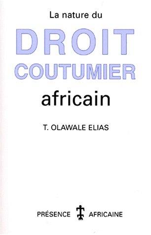 La nature du droit coutumier africain