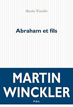 Abraham et fils par [Winckler, Martin]