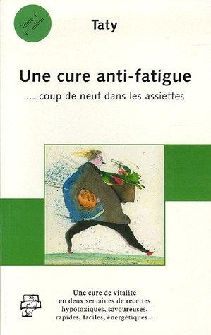 Une cure anti-fatigue : Coup de neuf dans les assiettes