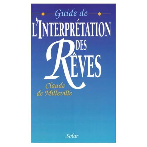 Guide de l'interprétation des rêves