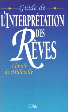 Guide de l'interprétation des rêves por Claude de Milleville