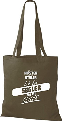 Shirtstown Stoffbeutel du bist hipster du bist styler ich bin Segler das ist geiler olive