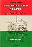 Eine Reise nach Neapel - Reinhard Raffalt