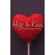 Hugs & Kisses: A Writer's Retreat Romance Anthology