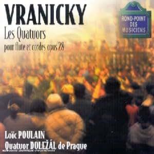 Vranicky - Les Quatuors pour flûte et cordes op.28