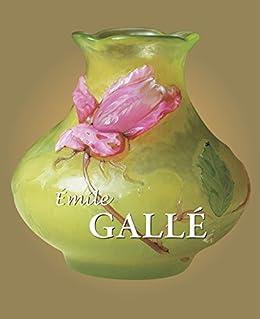 Galle (Best of) di [Gallé, Émile]