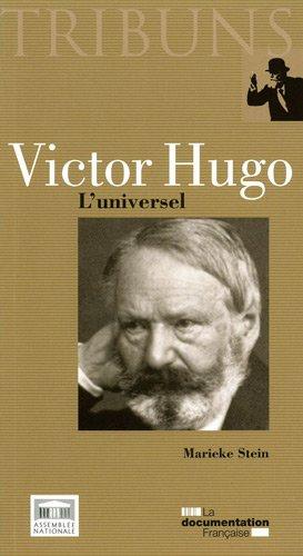Victor Hugo : L'universel