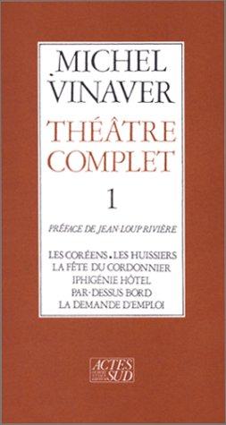 Théâtre complet, tome 1 par Michel Vinaver
