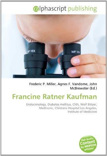 francine-ratner-kaufman-endocrinology-diabetes-mellitus-cnn-wolf-blitzer-medtronic-childrens-hospita