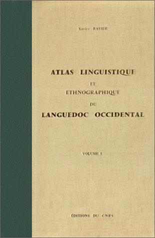 Atlas linguistique et ethnographique de la France Languedoc occidental, 1 : Le temps, la flore