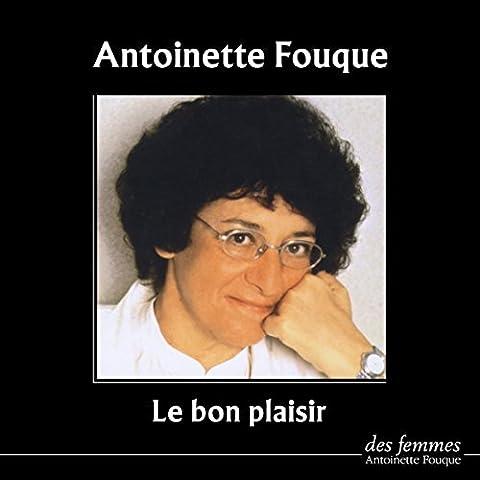 Antoinette Fouque (Le bon plaisir)