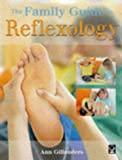 The Family Guide to Reflexology