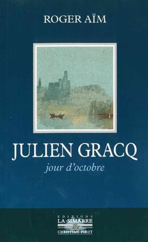 Julien Gracq : Jour d'octobre