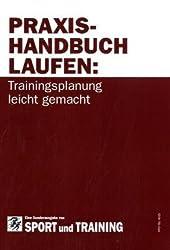 Praxishandbuch Laufen: Trainingsmanagement leicht gemacht