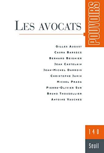Pouvoirs, n°140. Les Avocats (40) par Collectif