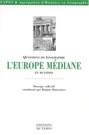 Questions de géographie : L'Europe médiane en mutation