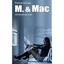 Whitehall est mort (M. & Mac t. 6) (French Edition)