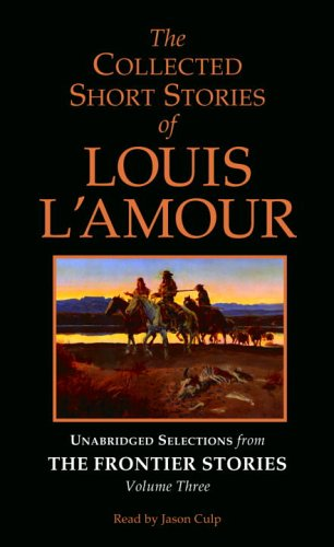 the-collected-short-stories-of-louis-lamour-selections-fromthe-frontier-stories-w-o-norelco-3