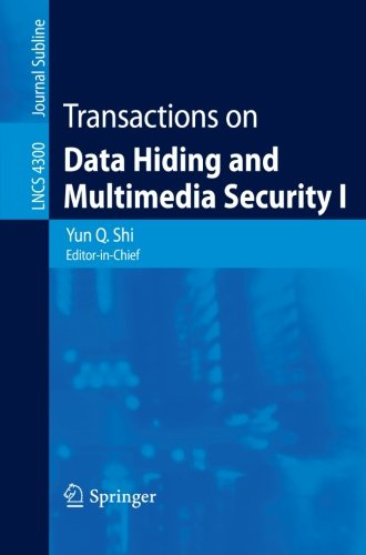 Transactions on Data Hiding and Multimedia Security I: v. 1 (Lecture Notes in Computer Science)
