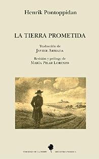 La tierra prometida par Henrik Pontoppidan