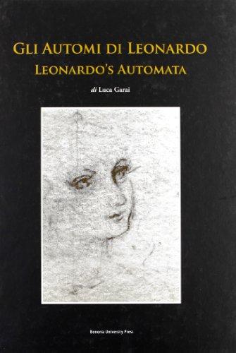 gli-automi-di-leonardo-ediz-italiana-ed-inglese-effigies