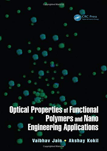 Optical Properties of Functional Polymers and Nano Engineering Applications (Nanotechnology and Application) -