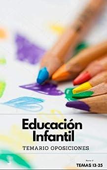 Temario Oposiciones Al Cuerpo De Maestros De Educación Infantil. Parte 2 por Oposiciones Infantil