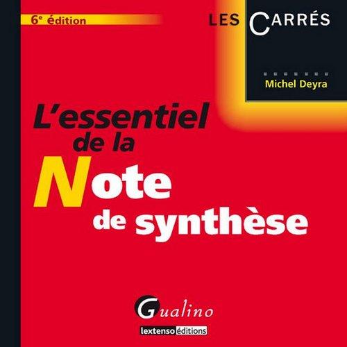 L'essentiel de la note de synthèse par Michel Deyra