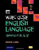 WJEC GCSE English Language Aiming for A-A*