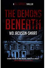 The Demons Beneath: A D.I. Graves Thriller - a British Sleuth Series Paperback
