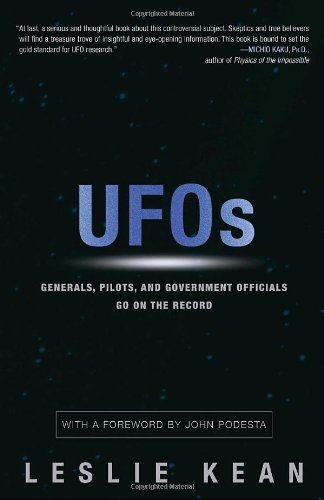 (UFOS: GENERALS, PILOTS AND GOVERNMENT OFFICIALS GO ON THE RECORD ) By KEAN, LESLIE (Author) Hardcover Published on (08, 2010)