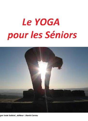 le-yoga-pour-les-sniors