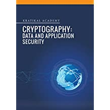 Cryptography: Data and Application Security (English Edition)