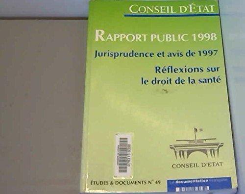 Rapport public 1998 : Jurisprudence et avis de 1997, Réflexions sur le droit de la santé