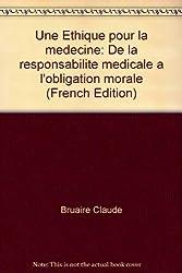Une éthique pour la médecine