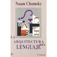 La arquitectura del lenguaje (Ensayo)