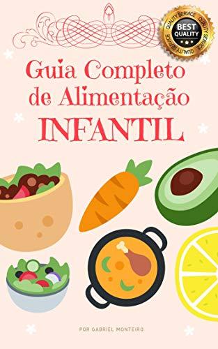 Guia Completo de Alimentação Infantil (Portuguese Edition) eBook ...