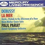 Debussy : La Mer ; Iberia ; Prélude à l'après-midi d'un faune / Ravel : Ma Mère l'Oye (Suite)