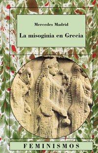 La misoginia en Grecia (Feminismos)