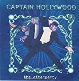 Songtexte von Captain Hollywood - The Afterparty