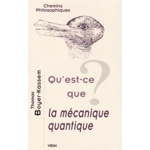 Qu'est-ce que la mécanique quantique?