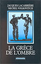 LA GRECE DE L'OMBRE. Anthologie des chants rébétika