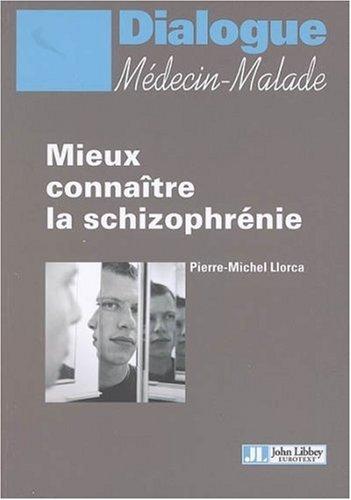 Mieux connaître la schizophrénie
