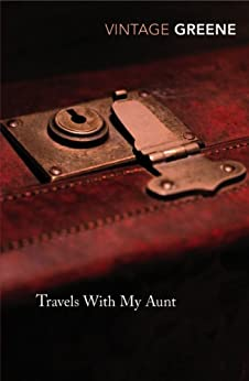 Travels With My Aunt (Vintage Classics) by [Greene, Graham]