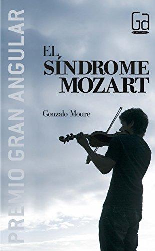 El Sindrome de Mozart (Gran Angular)