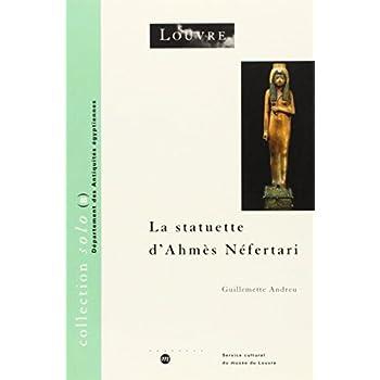 La statuette d'Ahmès Néfertari