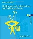 Einführung in die Informations- und Codierungstheorie (eXamen.press)