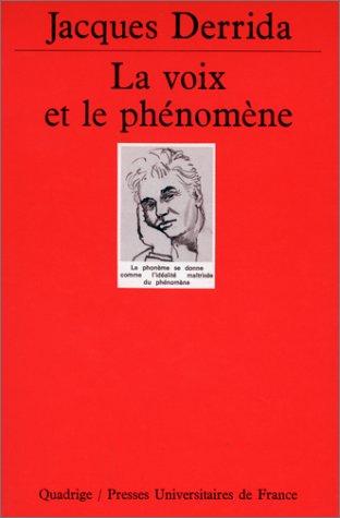 La Voix et le Phénomène
