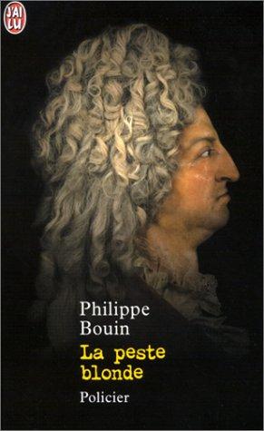 La Peste blonde par Philippe Bouin